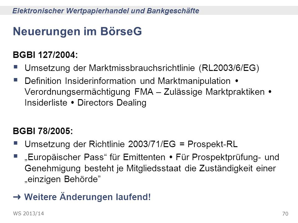 Neuerungen im BörseG BGBl 127/2004: