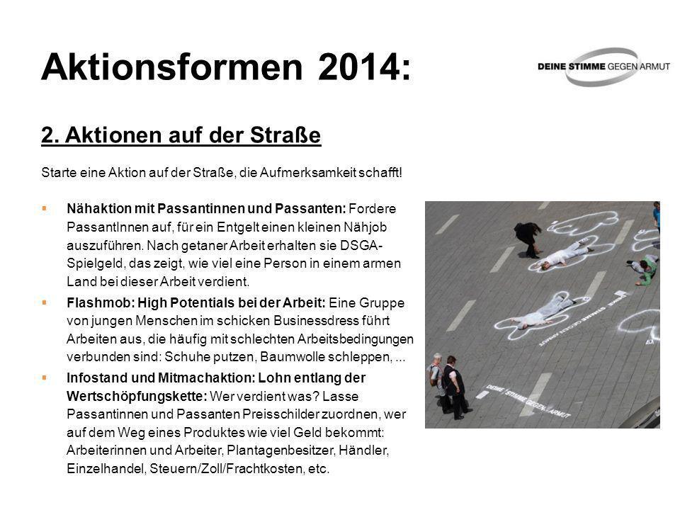 Aktionsformen 2014: 2. Aktionen auf der Straße