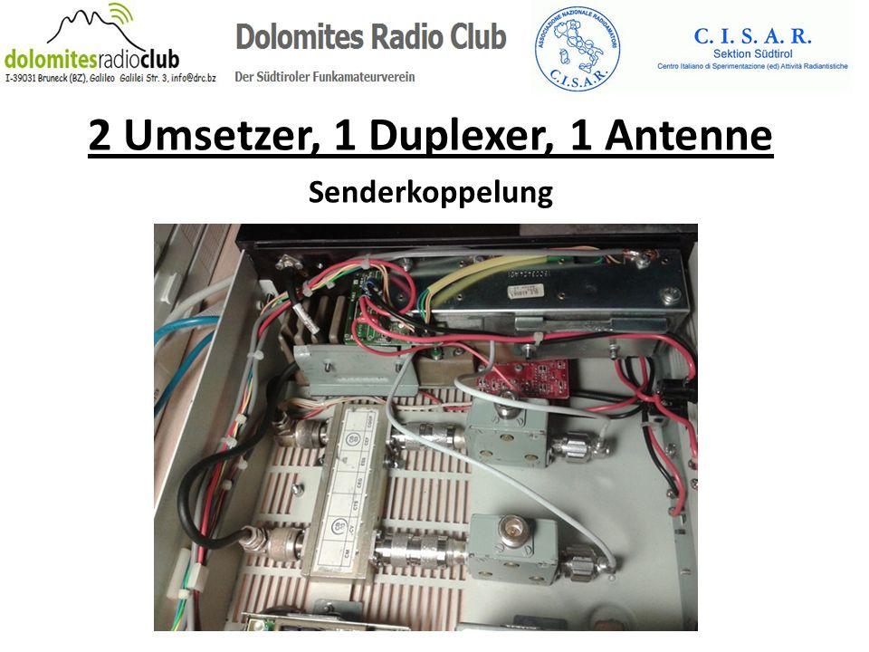 2 Umsetzer, 1 Duplexer, 1 Antenne Senderkoppelung