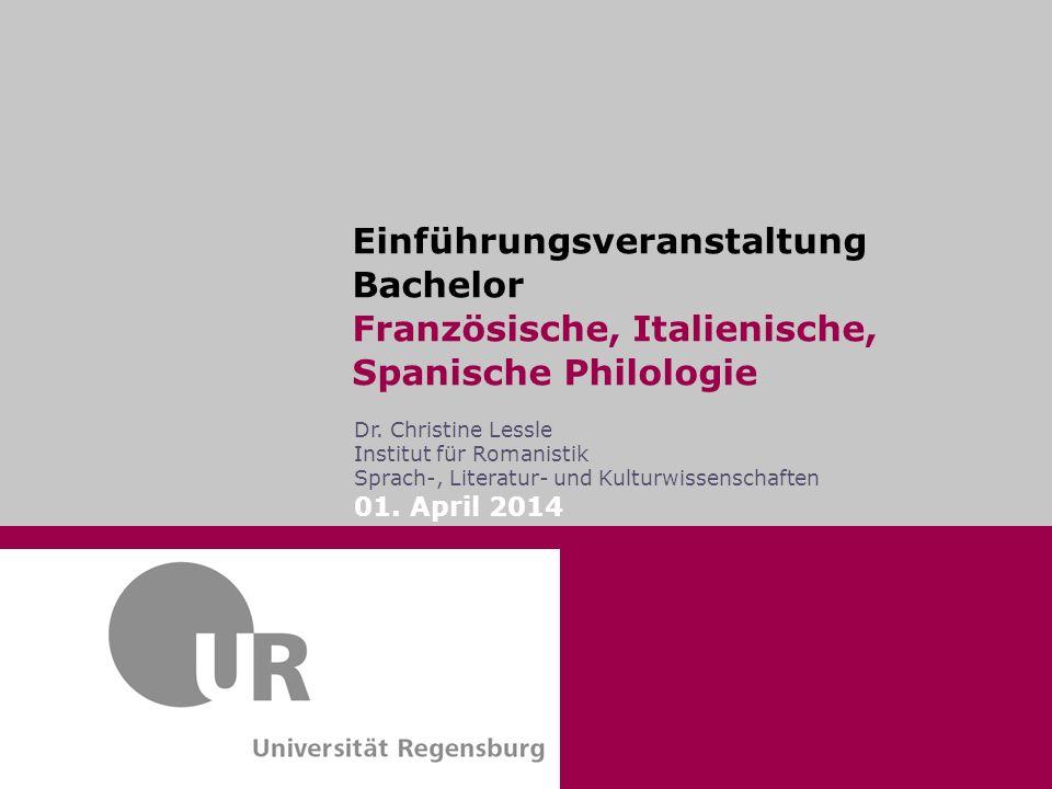 Einführungsveranstaltung Bachelor Französische, Italienische, Spanische Philologie
