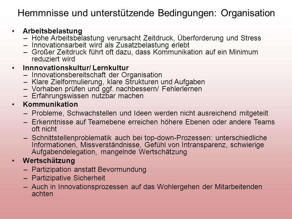 Hemmnisse und unterstützende Bedingungen: Organisation
