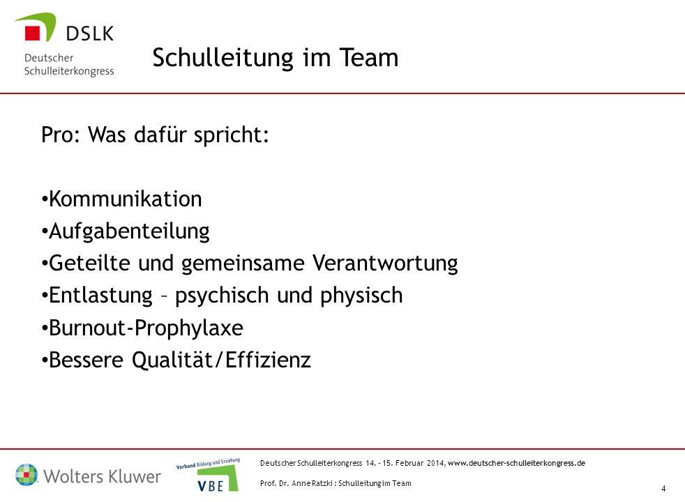 Schulleitung im Team Pro: Was dafür spricht: Kommunikation