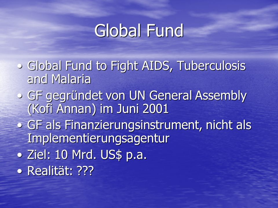 Global Fund Global Fund to Fight AIDS, Tuberculosis and Malaria