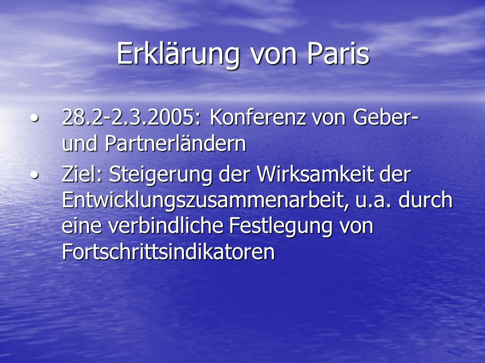 Erklärung von Paris 28.2-2.3.2005: Konferenz von Geber- und Partnerländern.