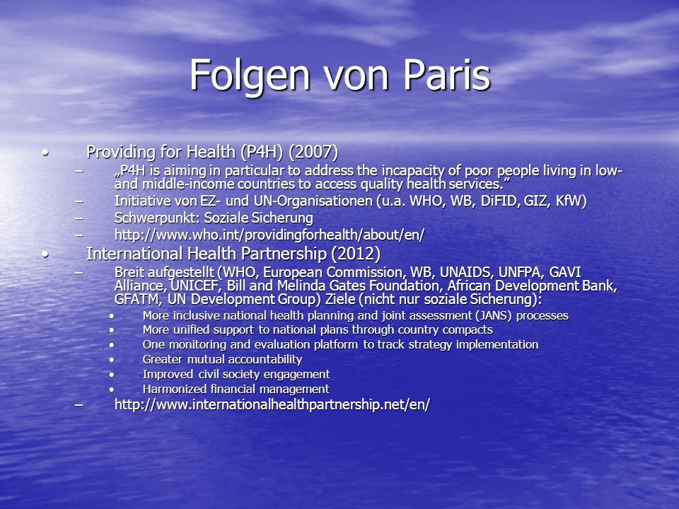 Folgen von Paris Providing for Health (P4H) (2007)