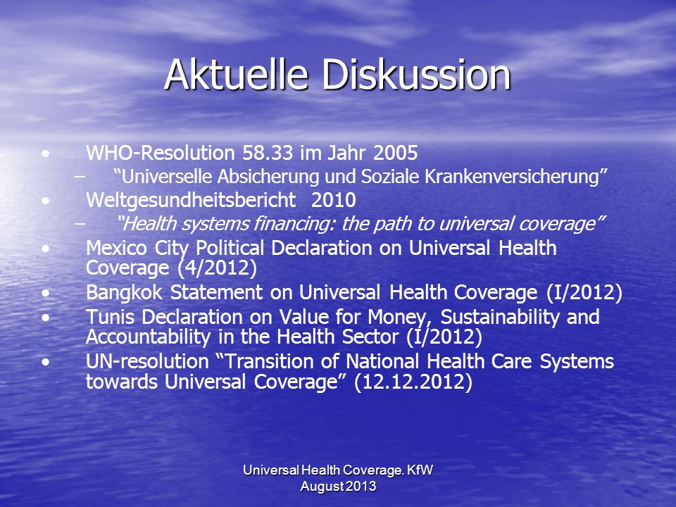 Universal Health Coverage. KfW August 2013