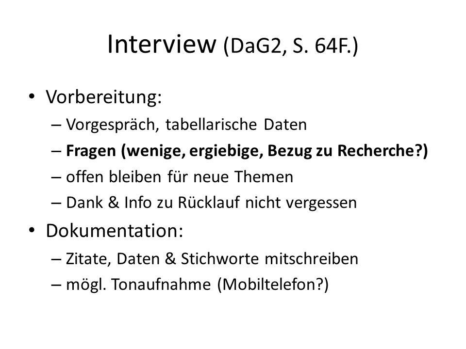 Interview (DaG2, S. 64F.) Vorbereitung: Dokumentation: