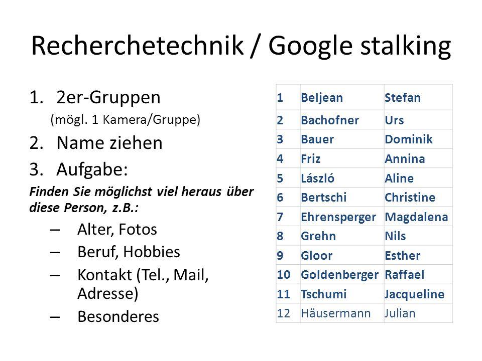 Recherchetechnik / Google stalking