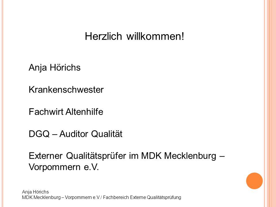 Herzlich willkommen! Anja Hörichs Krankenschwester Fachwirt Altenhilfe