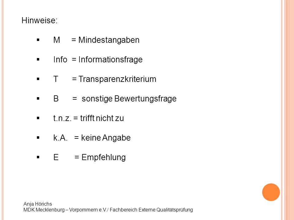 Info = Informationsfrage T = Transparenzkriterium