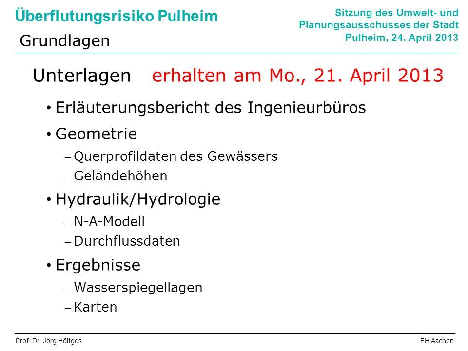 Unterlagen erhalten am Mo., 21. April 2013