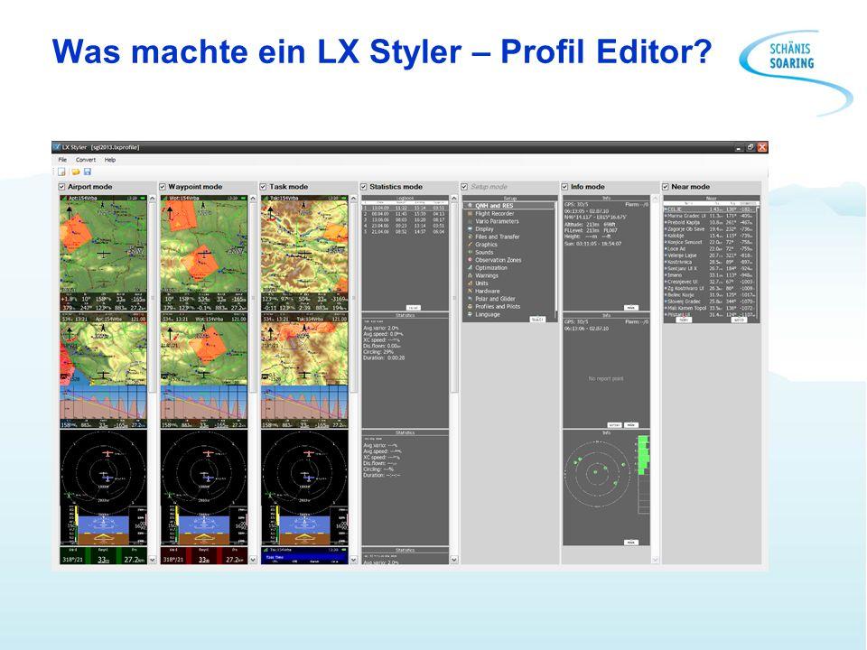 Was machte ein LX Styler – Profil Editor