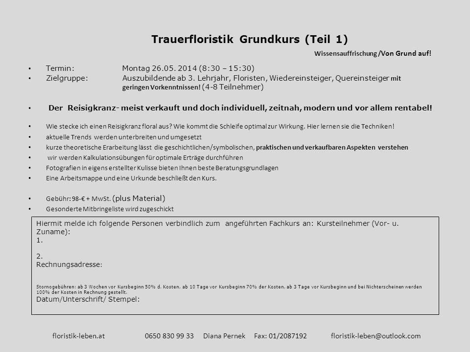 Trauerfloristik Grundkurs (Teil 1) Wissensauffrischung /Von Grund auf!