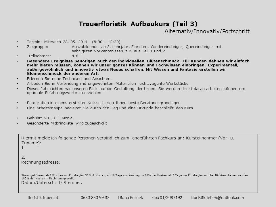 Trauerfloristik Aufbaukurs (Teil 3) Alternativ/Innovativ/Fortschritt