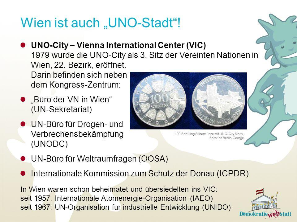 """Wien ist auch """"UNO-Stadt !"""