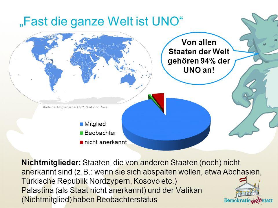 """""""Fast die ganze Welt ist UNO"""