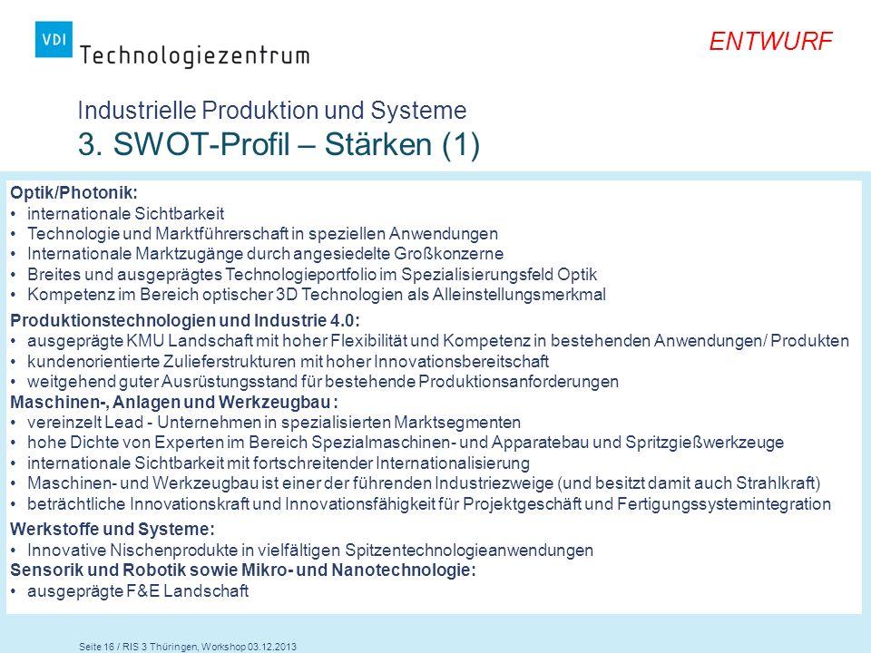 Industrielle Produktion und Systeme 3. SWOT-Profil – Stärken (1)