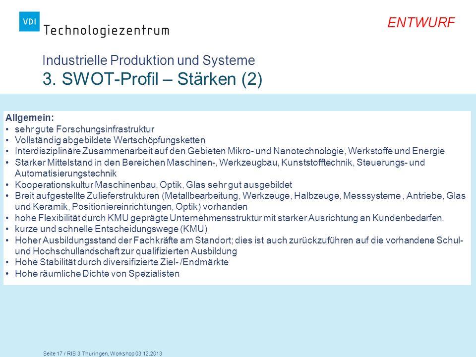 Industrielle Produktion und Systeme 3. SWOT-Profil – Stärken (2)