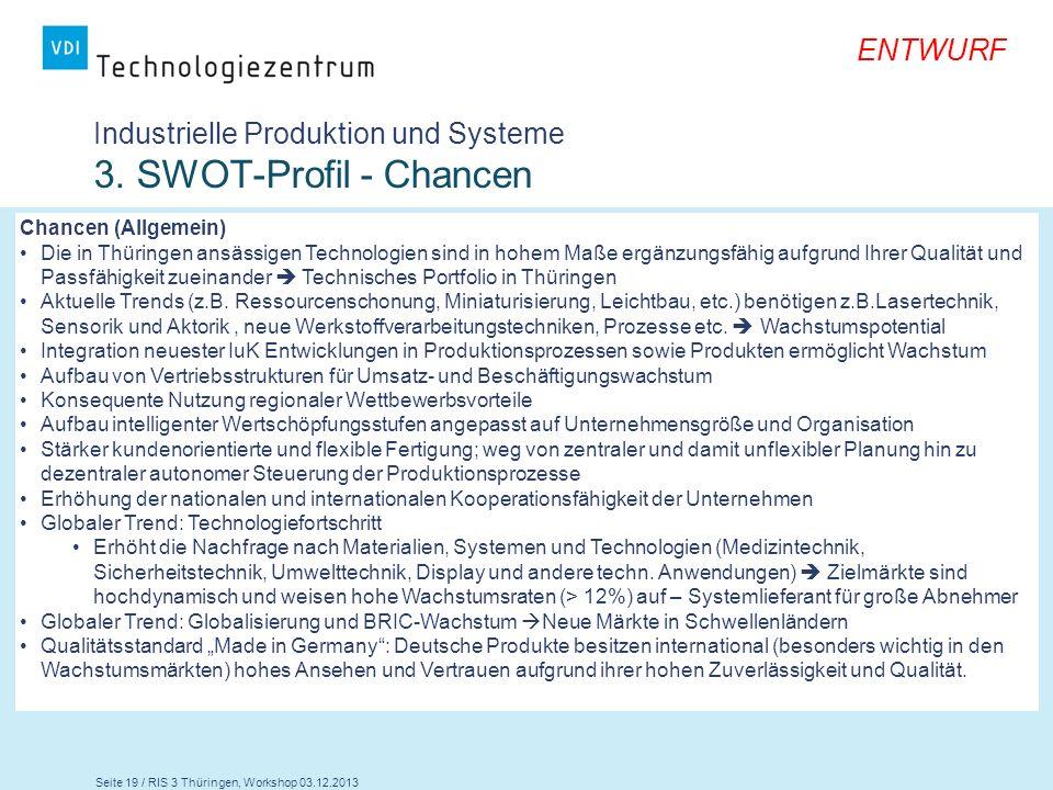 Industrielle Produktion und Systeme 3. SWOT-Profil - Chancen
