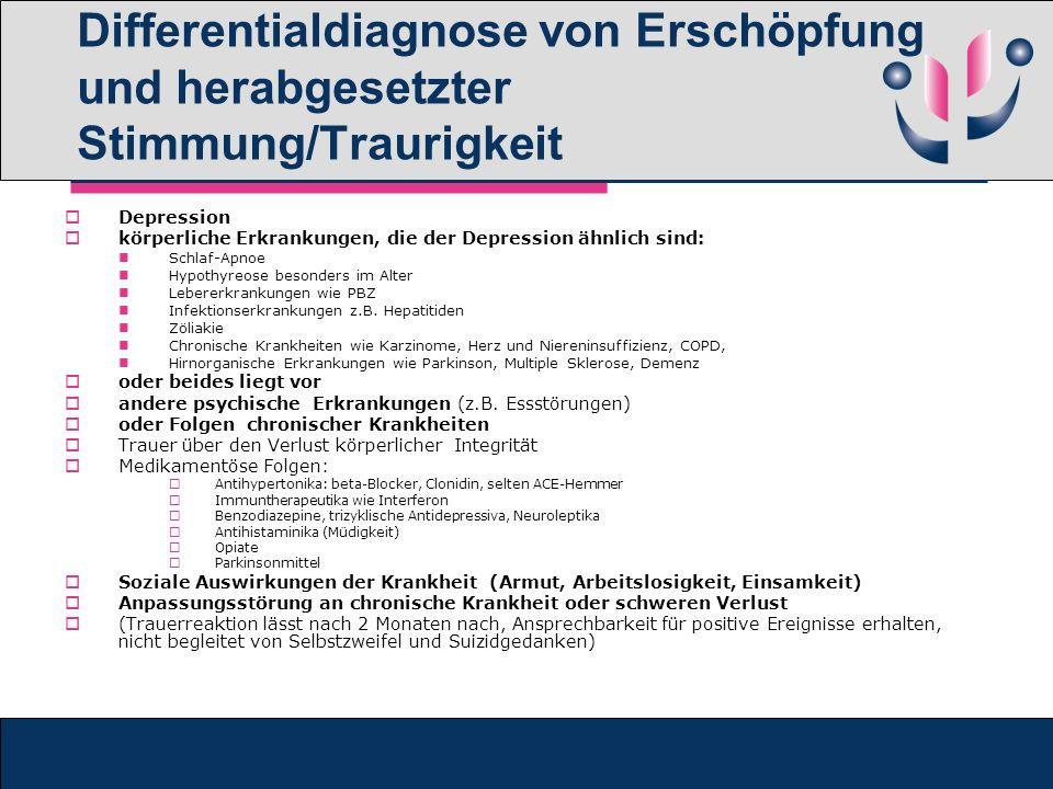 Differentialdiagnose von Erschöpfung und herabgesetzter Stimmung/Traurigkeit