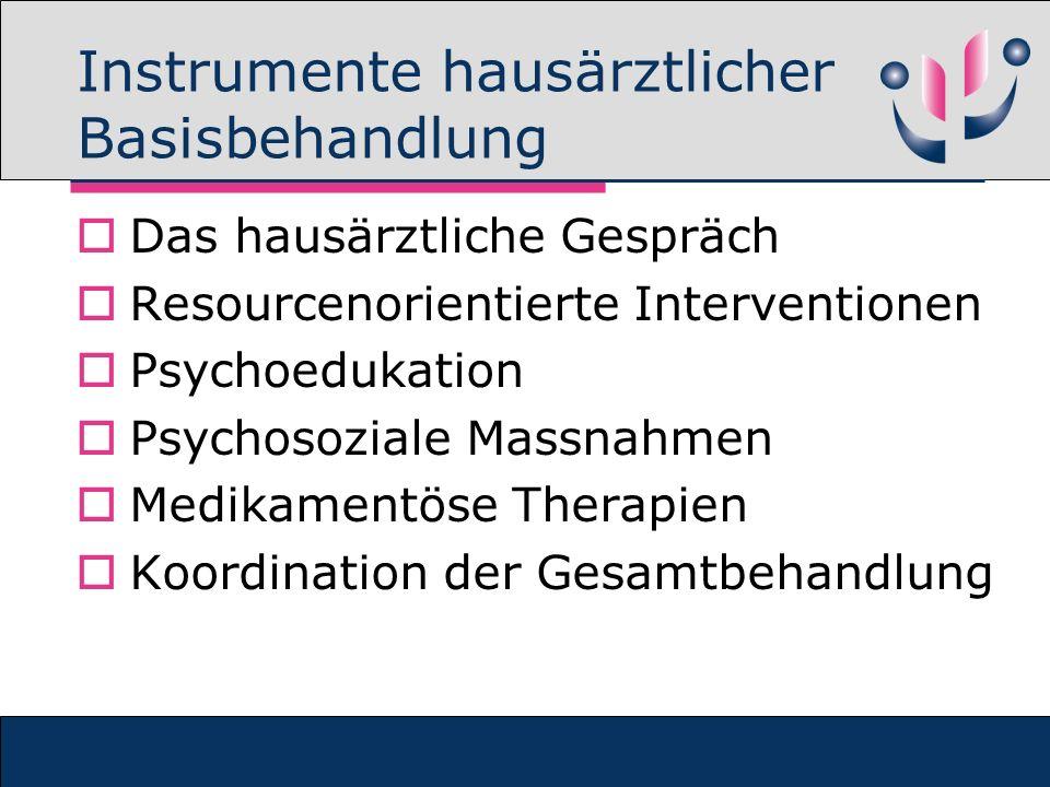 Instrumente hausärztlicher Basisbehandlung