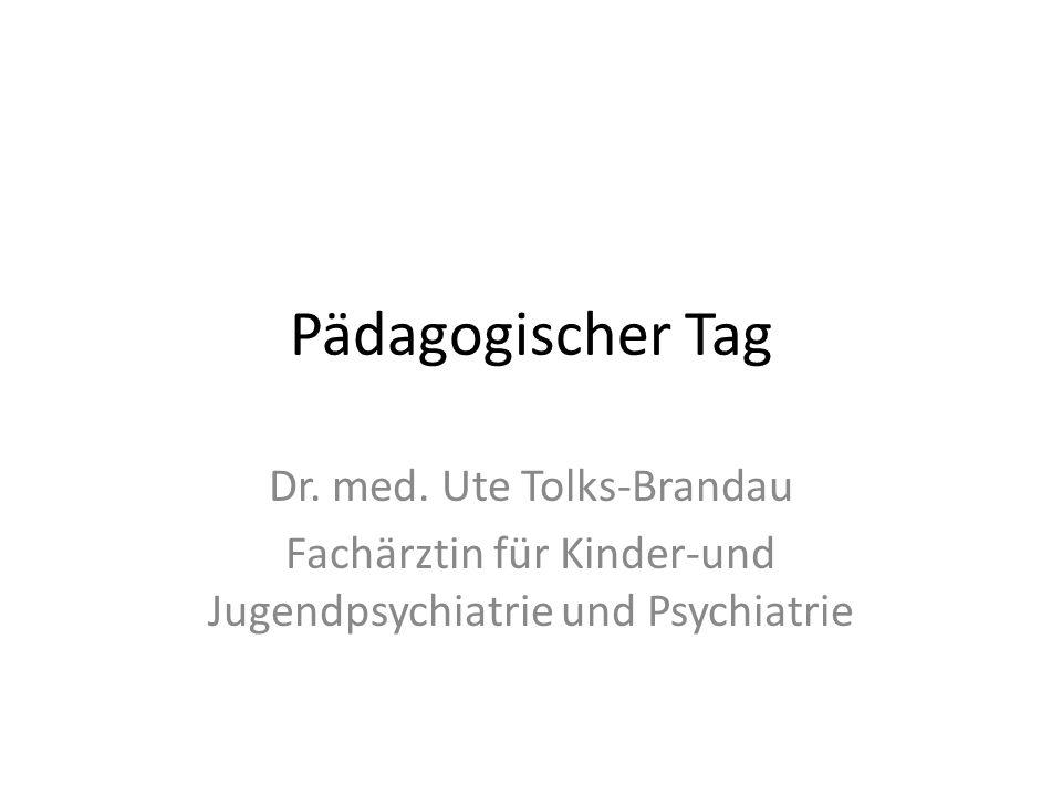 Pädagogischer Tag Dr. med. Ute Tolks-Brandau