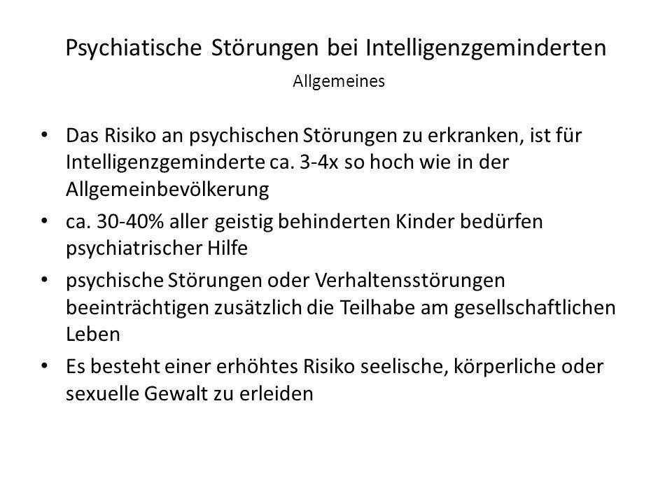 Psychiatische Störungen bei Intelligenzgeminderten Allgemeines