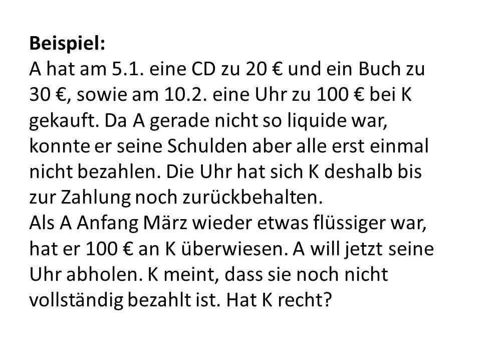 Beispiel: A hat am 5.1. eine CD zu 20 € und ein Buch zu 30 €, sowie am 10.2.