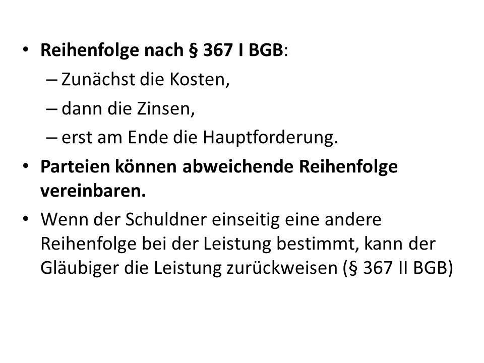 Reihenfolge nach § 367 I BGB: