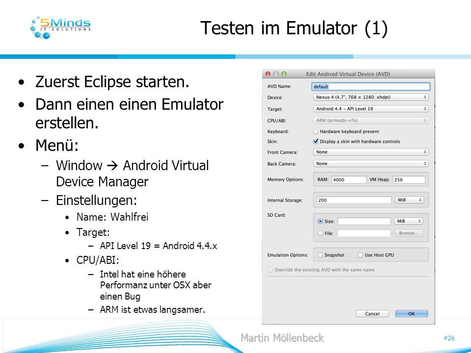 Testen im Emulator (1) Zuerst Eclipse starten.