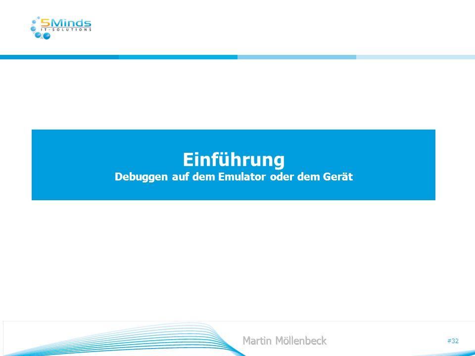 Einführung Debuggen auf dem Emulator oder dem Gerät