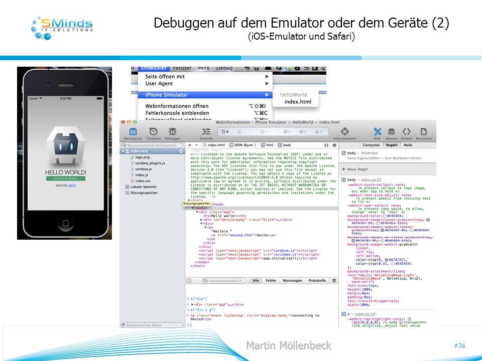 Debuggen auf dem Emulator oder dem Geräte (2) (iOS-Emulator und Safari)