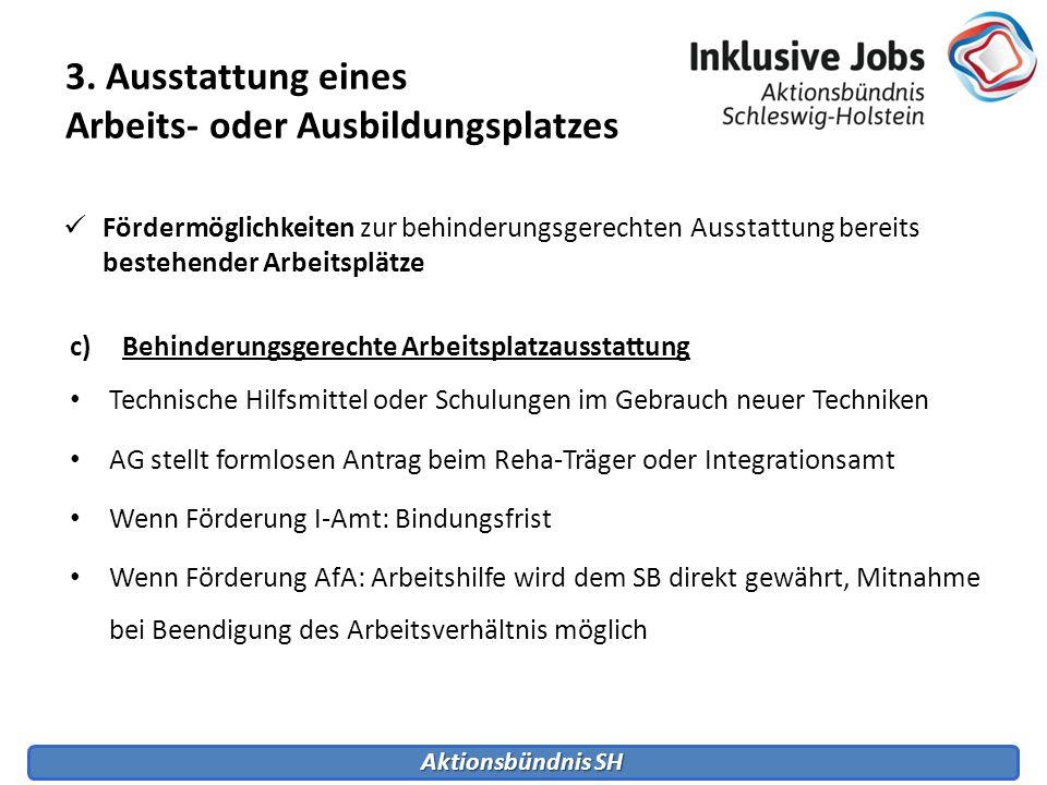 3. Ausstattung eines Arbeits- oder Ausbildungsplatzes