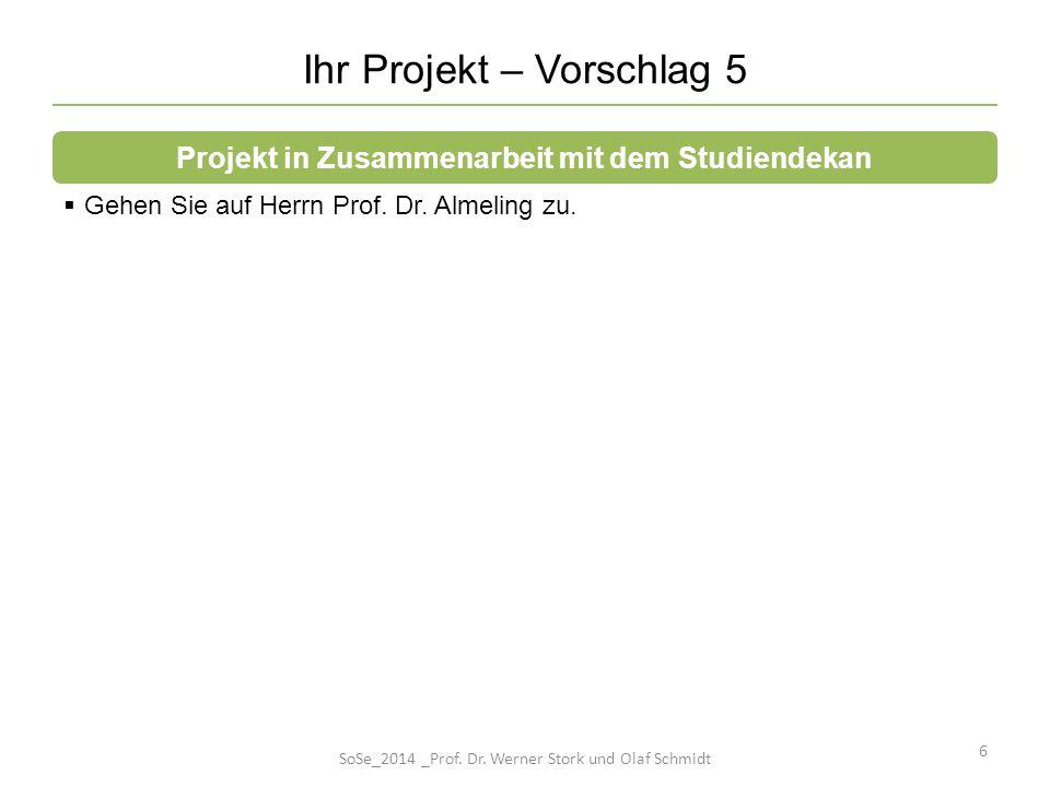 Ihr Projekt – Vorschlag 5