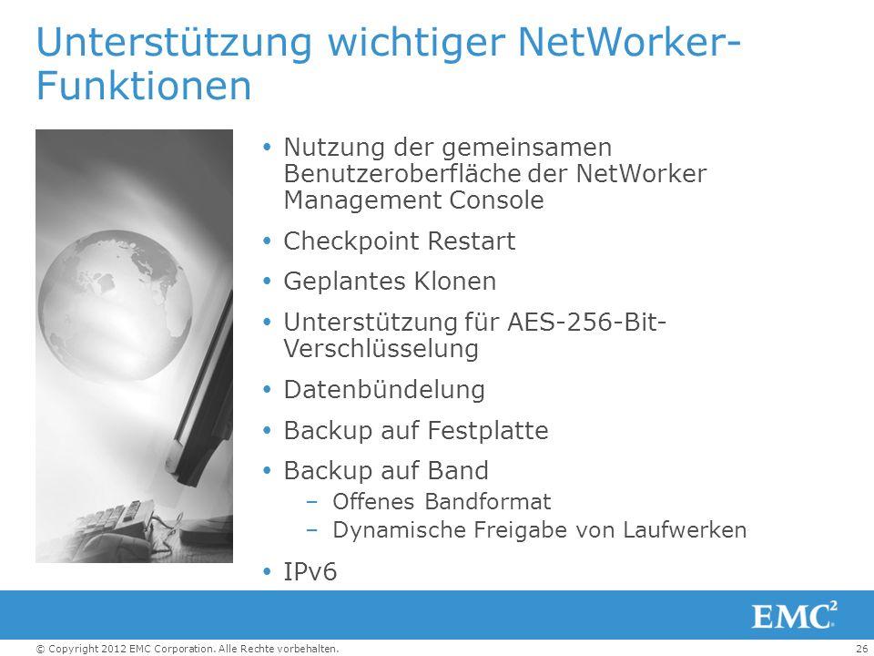 Unterstützung wichtiger NetWorker-Funktionen