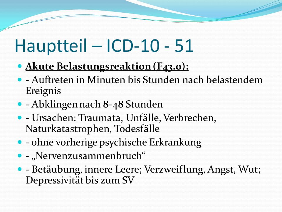 Hauptteil – ICD Akute Belastungsreaktion (F43.0):