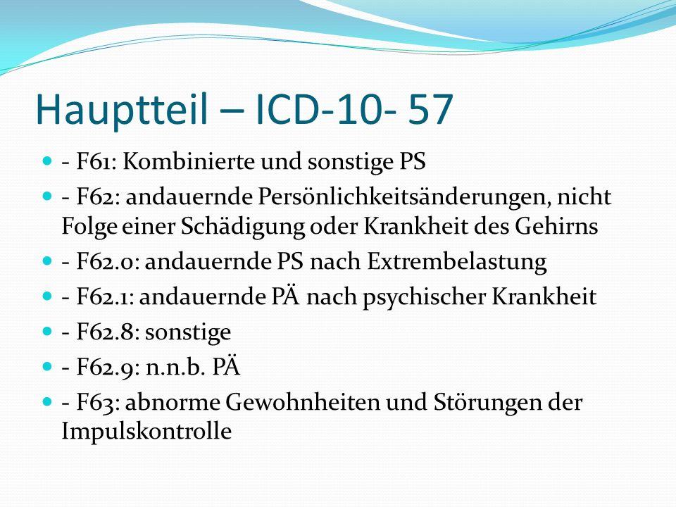 Hauptteil – ICD-10- 57 - F61: Kombinierte und sonstige PS