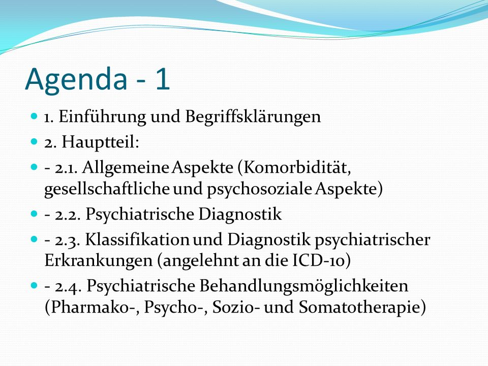 Agenda - 1 1. Einführung und Begriffsklärungen 2. Hauptteil: