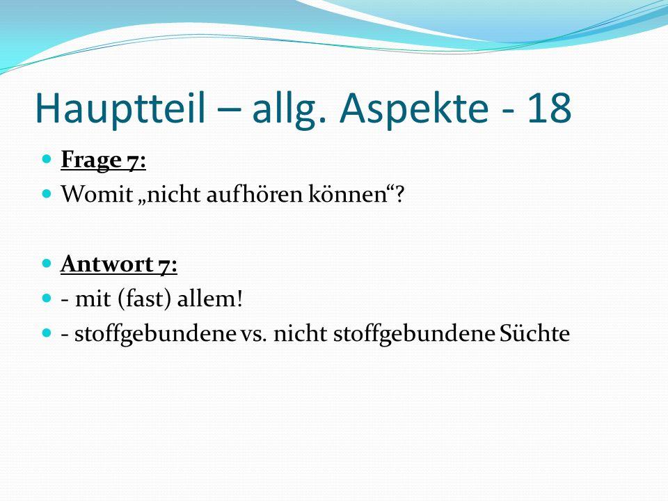 Hauptteil – allg. Aspekte - 18