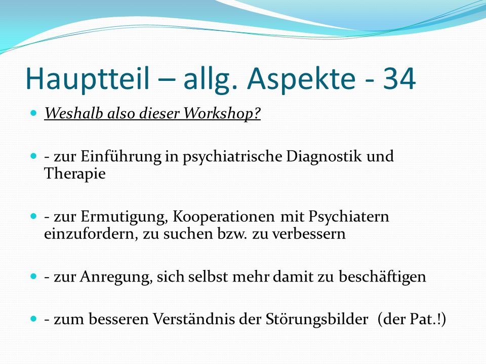 Hauptteil – allg. Aspekte - 34