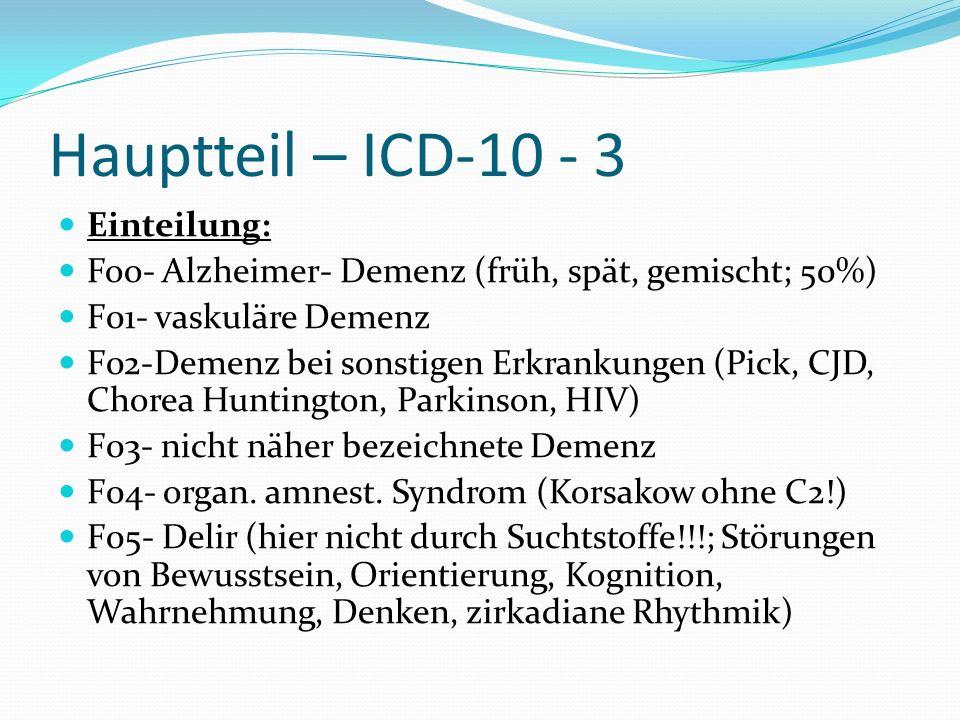 Hauptteil – ICD-10 - 3 Einteilung:
