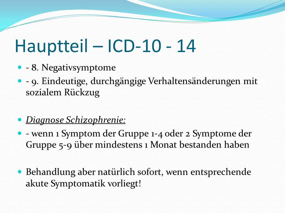 Hauptteil – ICD-10 - 14 - 8. Negativsymptome
