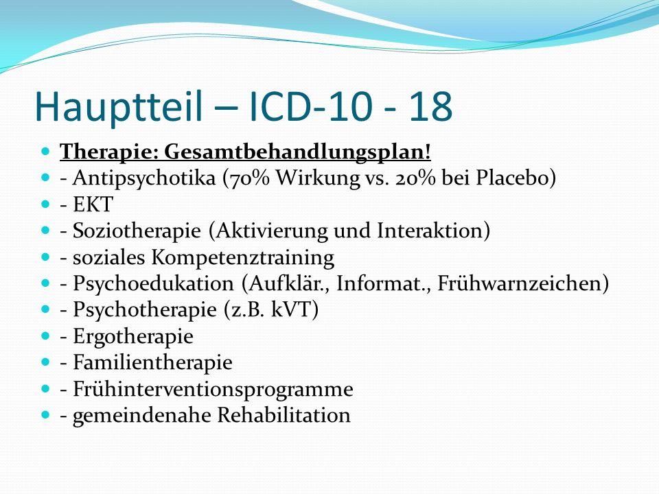 Hauptteil – ICD-10 - 18 Therapie: Gesamtbehandlungsplan!