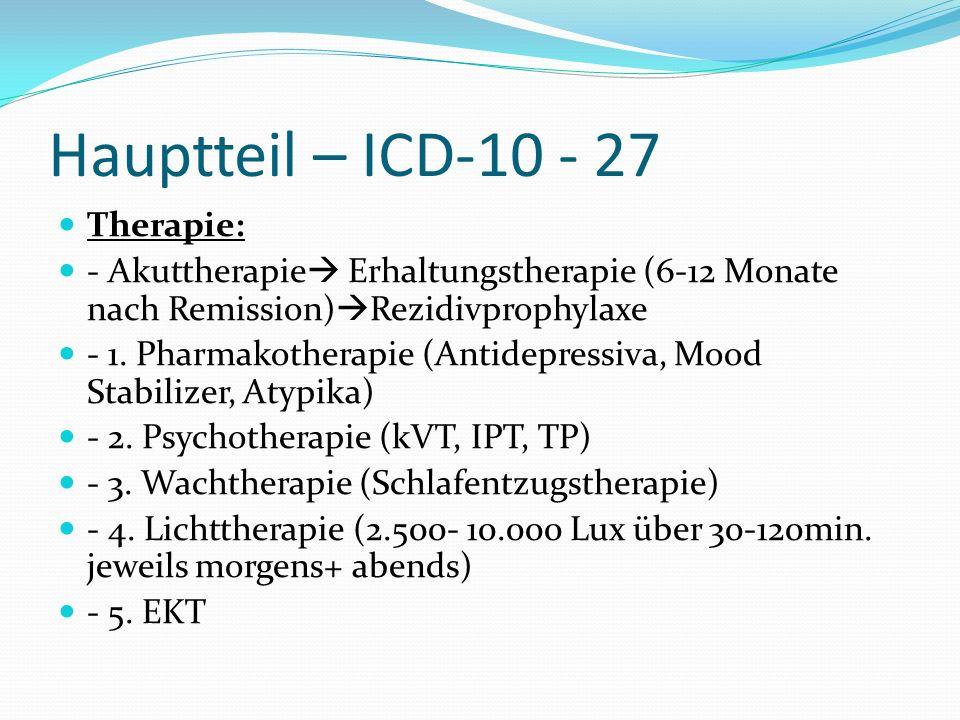 Hauptteil – ICD-10 - 27 Therapie: