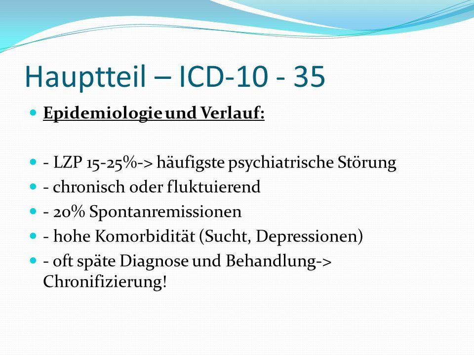 Hauptteil – ICD-10 - 35 Epidemiologie und Verlauf: