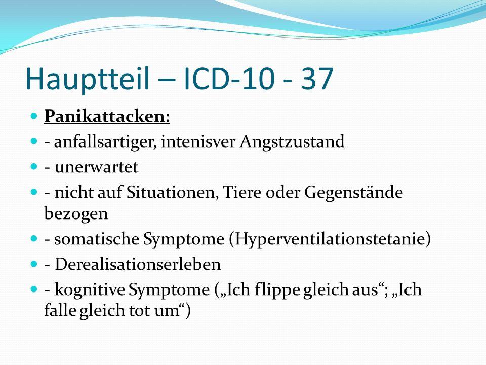 Hauptteil – ICD-10 - 37 Panikattacken: