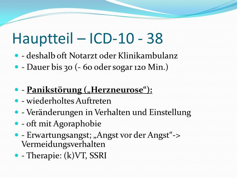 Hauptteil – ICD-10 - 38 - deshalb oft Notarzt oder Klinikambulanz