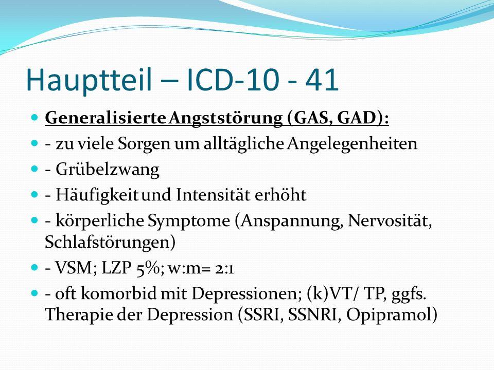 Hauptteil – ICD-10 - 41 Generalisierte Angststörung (GAS, GAD):