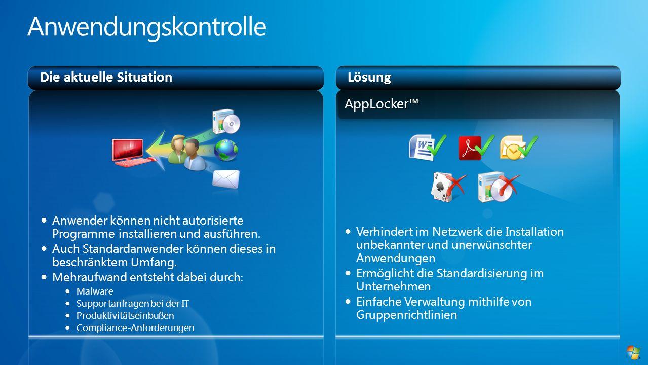 Anwendungskontrolle Die aktuelle Situation Lösung AppLocker™