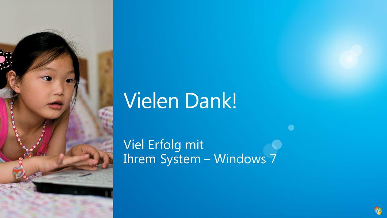 Viel Erfolg mit Ihrem System – Windows 7